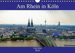 Am Rhein in Köln (Wandkalender 2019 DIN A4 quer) von Brehm (www.frankolor.de),  Frank