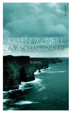 Am Schattenufer (eBook) von McNeill,  Killen