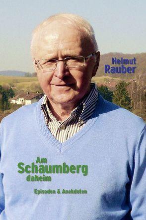 Am Schaumberg daheim von Rauber,  Helmut