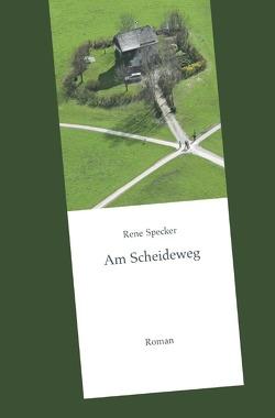 Am Scheideweg von Specker,  René