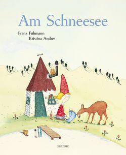 Am Schneesee von Andres, Kristina, Fühmann, Franz