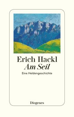 Am Seil von Hackl,  Erich