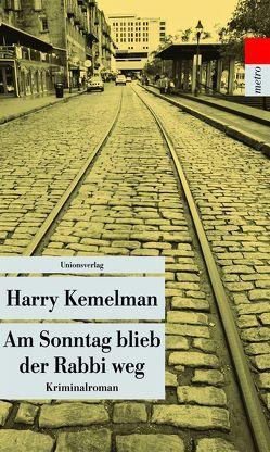 Am Sonntag blieb der Rabbi weg von Kemelman,  Harry, Rottenberg,  Eva