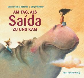 Am Tag, als Saída zu uns kam von Gómez Redondo,  Susana, Rojas Hauser,  Catalina, Wimmer,  Sonja