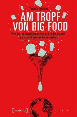 Am Tropf von Big Food von Kruchem,  Thomas