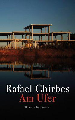 Am Ufer von Chirbes,  Rafael, Ploetz,  Dagmar