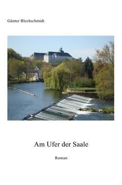 Am Ufer der Saale von Blechschmidt,  Günter