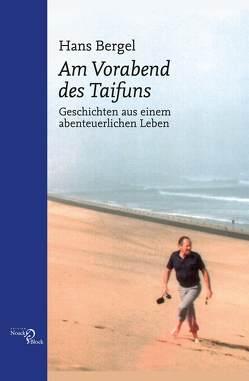 Am Vorabend des Taifuns von Bergel,  Hans