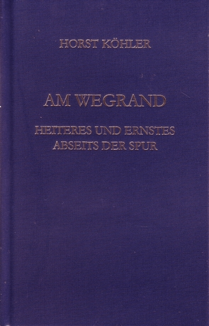 Am Wegrand von Köhler,  Horst