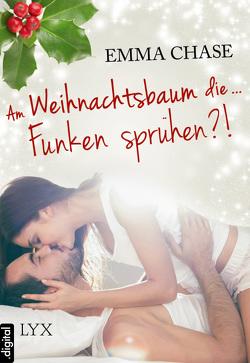 Am Weihnachtsbaum die … Funken sprühen?! von Chase,  Emma, Franck,  Heide
