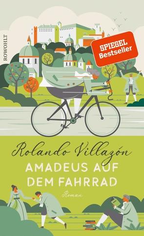 Amadeus auf dem Fahrrad von Villazón,  Rolando, Zurbrüggen,  Willi