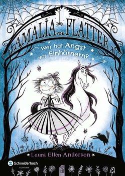 Amalia von Flatter, Band 02 von Anderson,  Laura Ellen, Segerer,  Katrin