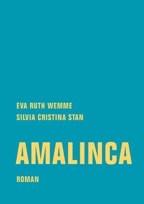 Amalinca von Stan,  Silvia Cristina, Wemme,  Eva Ruth