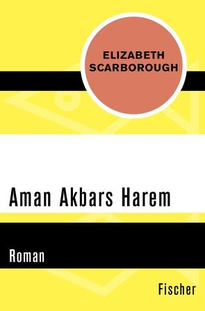Aman Akbars Harem von Harksen,  Verena C, Scarborough,  Elizabeth Ann