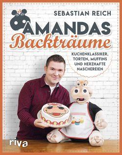 Amandas Backträume von Reich,  Sebastian