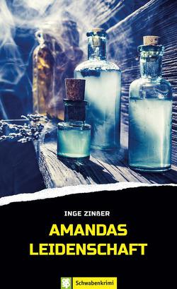 Amandas Leidenschaft von Zinßer,  Inge