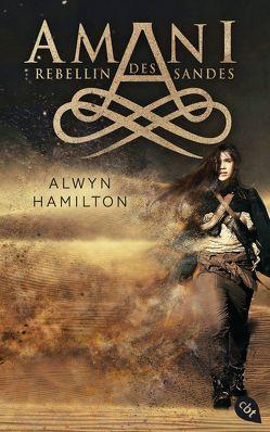 AMANI – Rebellin des Sandes von Hamilton,  Alwyn, Höfker,  Ursula