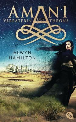 AMANI – Verräterin des Throns von Hamilton,  Alwyn, Höfker,  Ursula