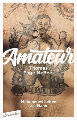 Amateur von Lemke,  Stefanie Frida, McBee,  Thomas Page