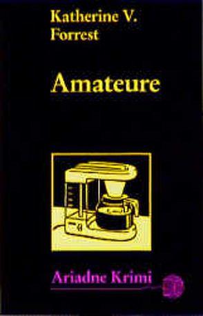 Amateure von Forrest,  Katherine V, Grube,  Anke, Klostermann,  Maren