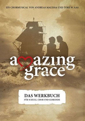 Amazing Grace von Kleiböhmer,  Matthias, Malessa,  Andreas, Marlis,  Doris