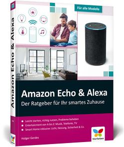 Amazon Echo & Alexa von Gerdes,  Holger