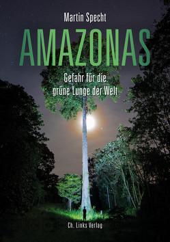 Amazonas von Specht,  Martin