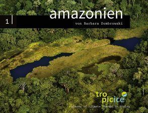 amazonien von Dombrowski,  Barbara