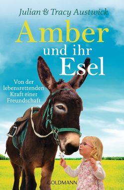 Amber und ihr Esel von Austwick,  Julian, Austwick,  Tracy, Klostermann,  Maren