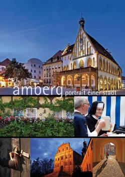 Amberg – Portrait einer Stadt von Henscheid,  Eckhard, Merkl,  Sigrid