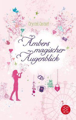 Ambers magischer Augenblick von Cestari,  Crystal