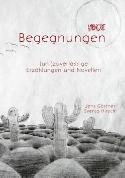 Ambigue Begegnungen von Gärtner,  Jens, Hirsch,  Svenja