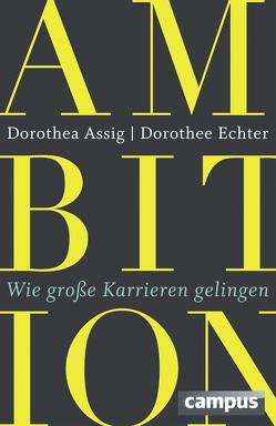 Ambition von Assig,  Dorothea, Echter,  Dorothee