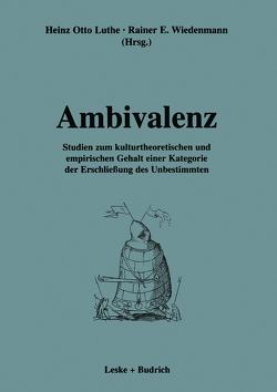 Ambivalenz von Luthe,  Heinz Otto, Wiedenmann,  Rainer