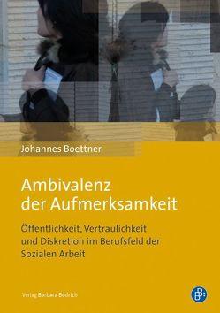 Ambivalenz der Aufmerksamkeit von Boettner,  Johannes