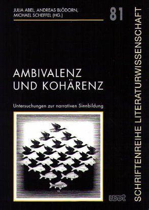 Ambivalenz und Kohärenz von Abel,  Julia, Blödorn,  Andreas, Scheffel,  Michael