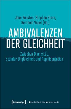 Ambivalenzen der Gleichheit von Kersten,  Jens, Rixen,  Stephan, Vogel,  Berthold