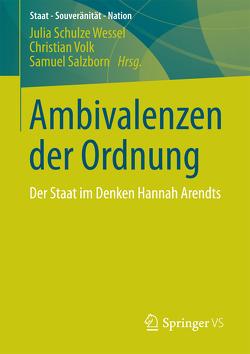 Ambivalenzen der Ordnung von Salzborn,  Samuel, Schulze Wessel,  Julia, Volk,  Christian