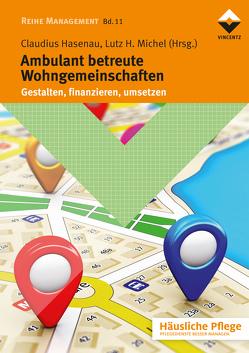 Ambulant betreute Wohngmeinschaften von Hasenau,  Claudius, Michel,  Lutz H.