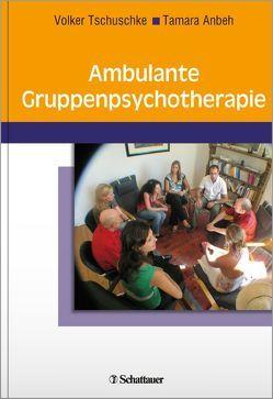 Ambulante Gruppenpsychotherapie von Anbeh,  Tamara, Tschuschke,  Volker