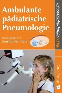 Ambulante pädiatrische Pneumologie von Steiß,  Jens-Oliver