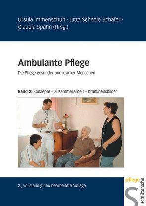 Ambulante Pflege von Immenschuh,  Ursula, Scheele-Schäfer,  Jutta, Spahn,  Claudia