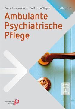 Ambulante Psychiatrische Pflege von Haßlinger,  Volker, Hemkendreis,  Bruno