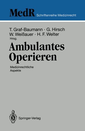 Ambulantes Operieren von Graf-Baumann,  Toni, Hirsch,  Günter, Weissauer,  Walther, Welter,  Heiner F.