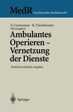 Ambulantes Operieren – Vernetzung der Dienste von Carstensen,  Gert, Ulsenheimer,  Klaus