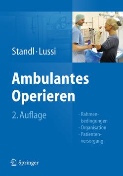 Ambulantes Operieren von Lussi,  Christoph, Standl,  Thomas