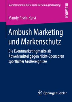 Ambush Marketing und Markenschutz von Risch-Kerst,  Mandy