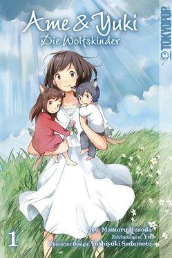 Ame & Yuki – Die Wolfskinder 01 von Hosada,  Mamoru, Sadamoto,  Yoshiyuki, Yu