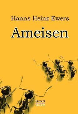 Ameisen von Ewers,  Hanns Heinz