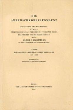 Amerbachkorrespondenz. Gesamtwerk von Hartmann,  Alfred